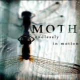 Endlessly In Motion Lyrics Moth