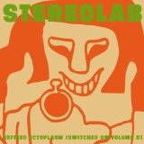 Refried Ectoplasm (Switched On) Lyrics Stereolab
