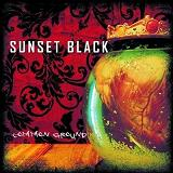 Common Ground Lyrics Sunset Black