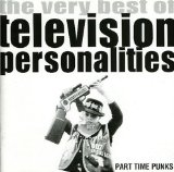 Part Time Punks Lyrics Television Personalities