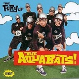 The Fury Of The Aquabats! Lyrics The Aquabats