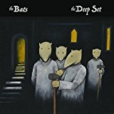 The Deep Set Lyrics The Bats