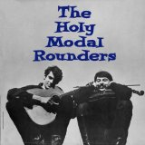 Miscellaneous Lyrics The Holy Modal Rounders