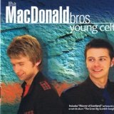 Young Celts Lyrics The MacDonald Brothers