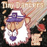 The Lions And Tigers And Lions (EP) Lyrics Tiny Dancers