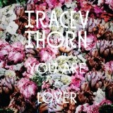 You Are A Lover (EP) Lyrics Tracey Thorn