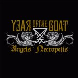 Angels' Necropolis  Lyrics Year Of The Goat
