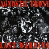 Last Warning Lyrics Agnostic Front