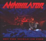 Set The World On Fire Lyrics Annihilator