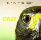 Gaze Lyrics The Beautiful South
