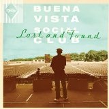 Lost And Found Lyrics Buena Vista Social Club
