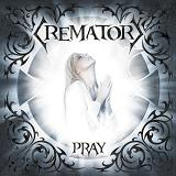 Pray Lyrics Crematory