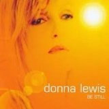 Be Still Lyrics Donna Lewis