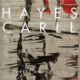 Lovers and Leavers Lyrics Hayes Carll