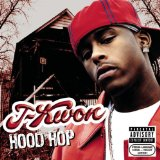 Hood Hop Lyrics J-kwon