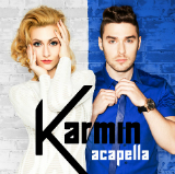 Acapella (Single) Lyrics Karmin