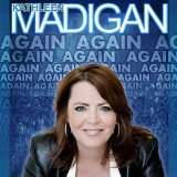 Madigan Again Lyrics Kathleen Madigan