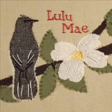 The Mockingbird and the Dogwood Tree Lyrics Lulu Mae