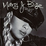 My Life Lyrics Mary J. Blige