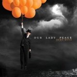 Escape Artist Lyrics Our Lady Peace
