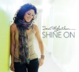 Shine On Lyrics Sarah McLachlan