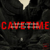 Cavetime - A Worship Experience Lyrics The Brilliance