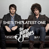 She's The Latest One (Single) Lyrics The June Junes