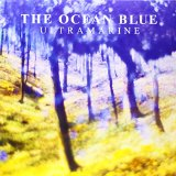 Ultramarine Lyrics The Ocean Blue