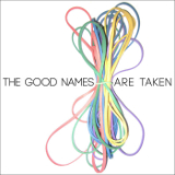 The Good Names Are Taken (EP) Lyrics Val Emmich