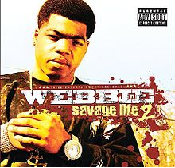 Savage Life 2 Lyrics Webbie