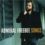 Songs Lyrics Admiral Freebee