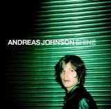 Shine Lyrics Andreas Johnson