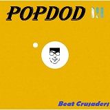 Popdod Lyrics Beat Crusaders