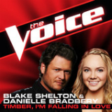 Timber, I'm Falling In Love (The Voice Performance) [Single] Lyrics Blake Shelton & Danielle Bradbery