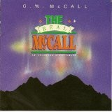 The Real Mccall: An American Storyteller Lyrics C.w. Mccall