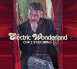 Electric Wonderland Lyrics Chris Standring