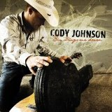 Six Strings One Dream Lyrics Cody Johnson