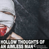 Hollow Thoughts of an Aimless Man Lyrics Countdown to Armageddon