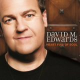 Heart Full of Soul Lyrics David M. Edwards