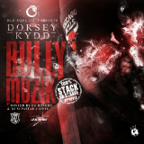 Bully Muzik (Mixtape) Lyrics Dorsey Kydd