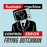 humanERROR Lyrics Frying Dutchman