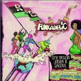 One Nation Under A Groove Lyrics George Clinton And The Funkadelics