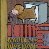 Gods and Monsters Lyrics I Am Kloot