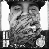 My Own Lane Lyrics Kid Ink