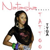 Tattoo (Single) Lyrics Natasha Mosley & Tyga
