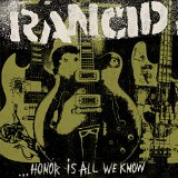 ...Honor Is All We Know Lyrics Rancid