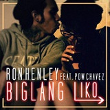 Biglang Liko (Single) Lyrics Ron Henley