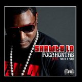 Pocahontas (Single) Lyrics Shawty Lo