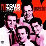 Greatest Hits Lyrics The Four Aces