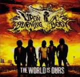 The World Is Ours Lyrics Upon a Burning Body